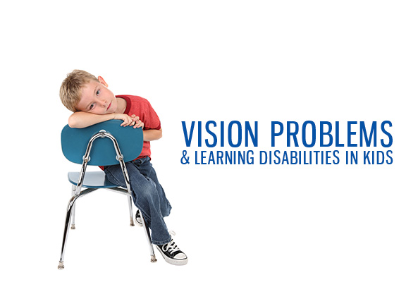 Vision Problems & Learning Disabilities in Kids